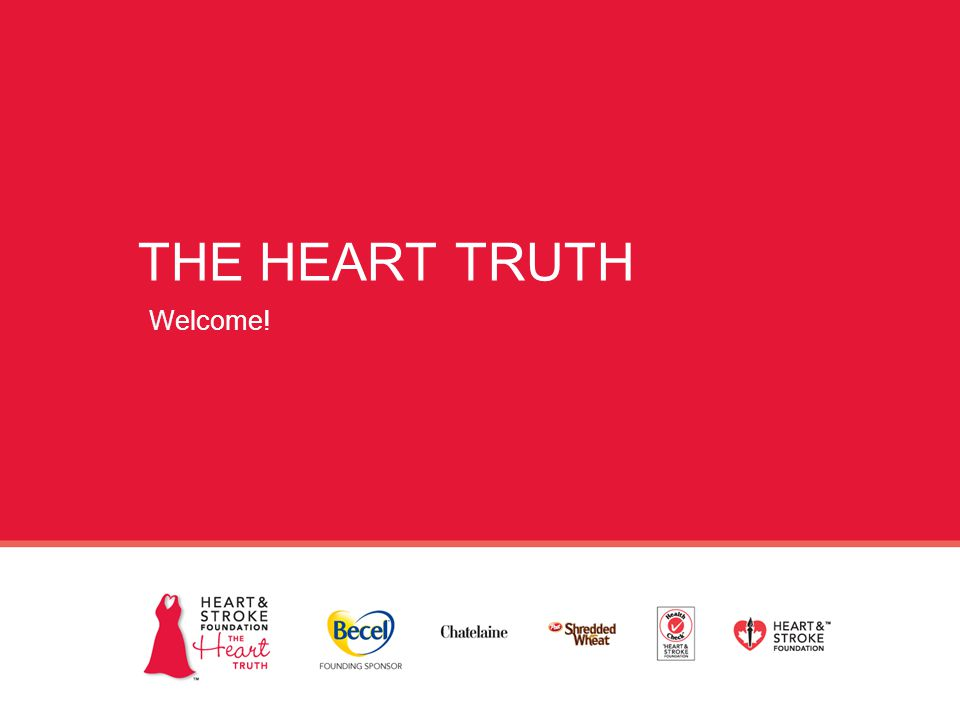 THE HEART TRUTH Welcome!