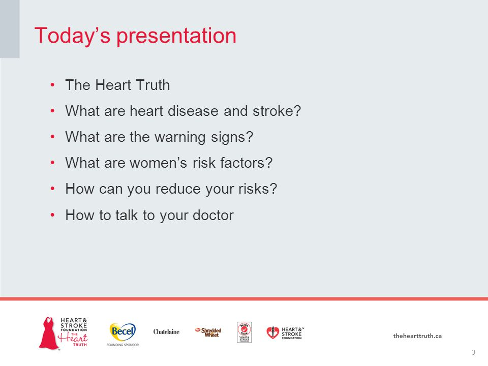 The Heart Truth What are heart disease and stroke.