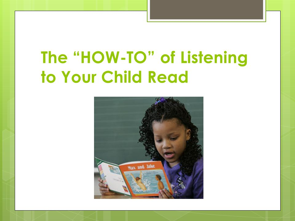 """The """"HOW-TO"""" of Listening to Your Child Read"""