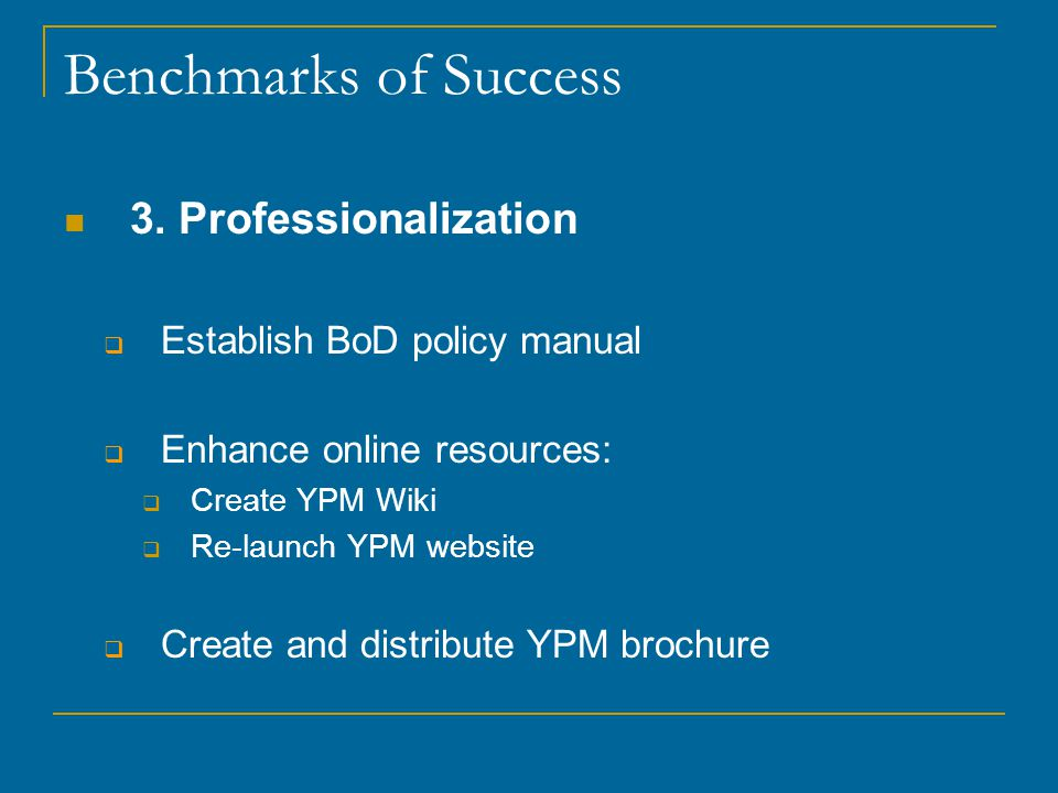 Benchmarks of Success 3.