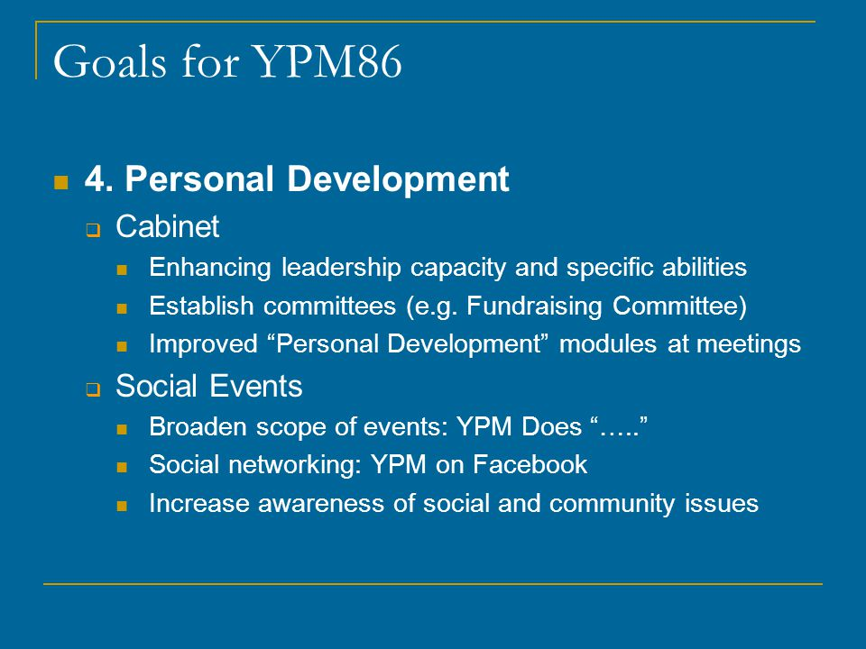 Goals for YPM86 4.