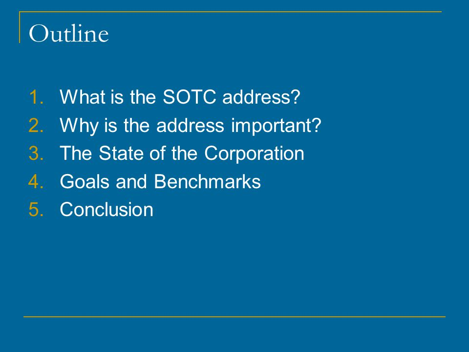 Outline 1.What is the SOTC address. 2.Why is the address important.