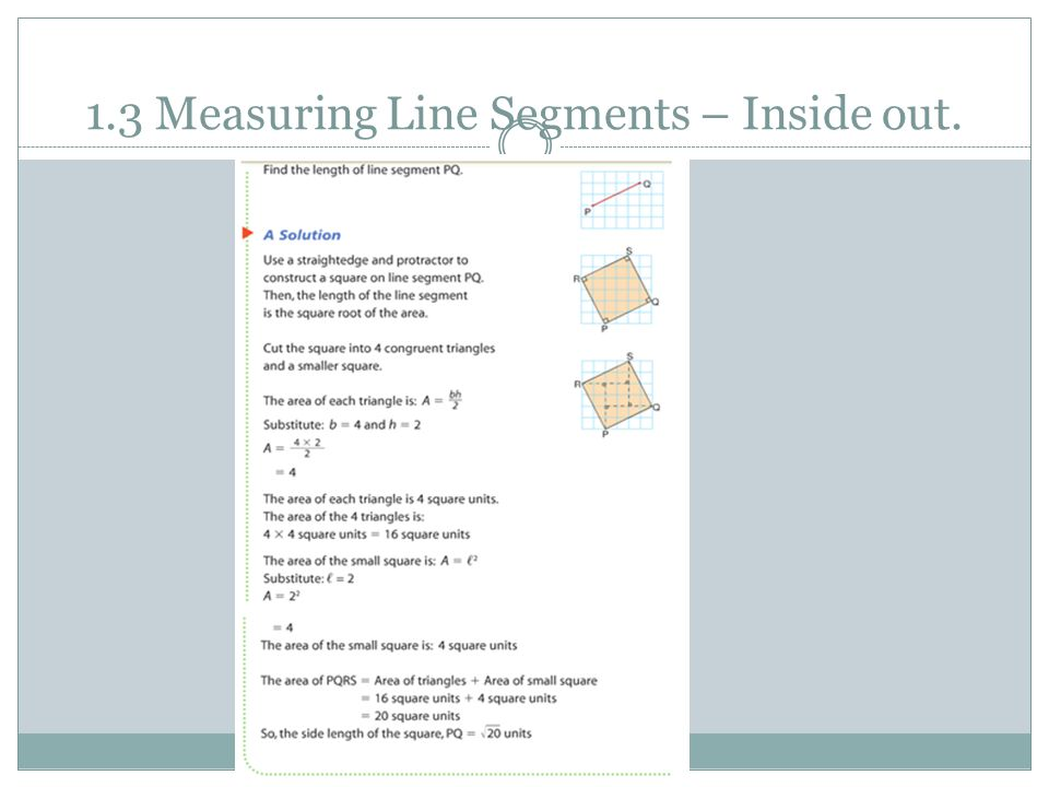 1.3 Measuring Line Segments – Inside out.