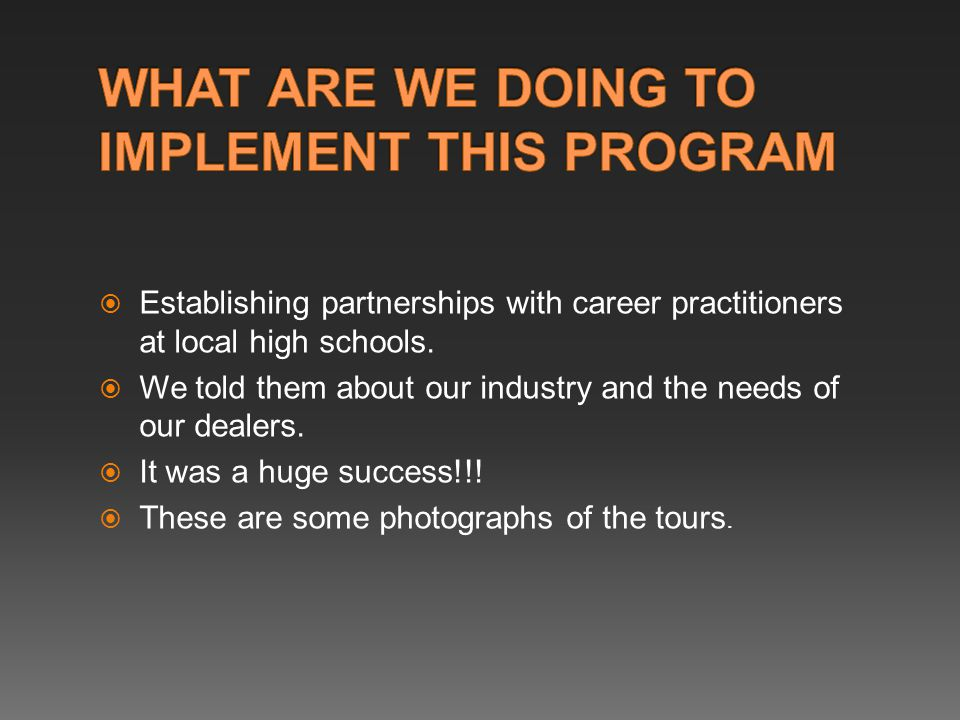  Establishing partnerships with career practitioners at local high schools.