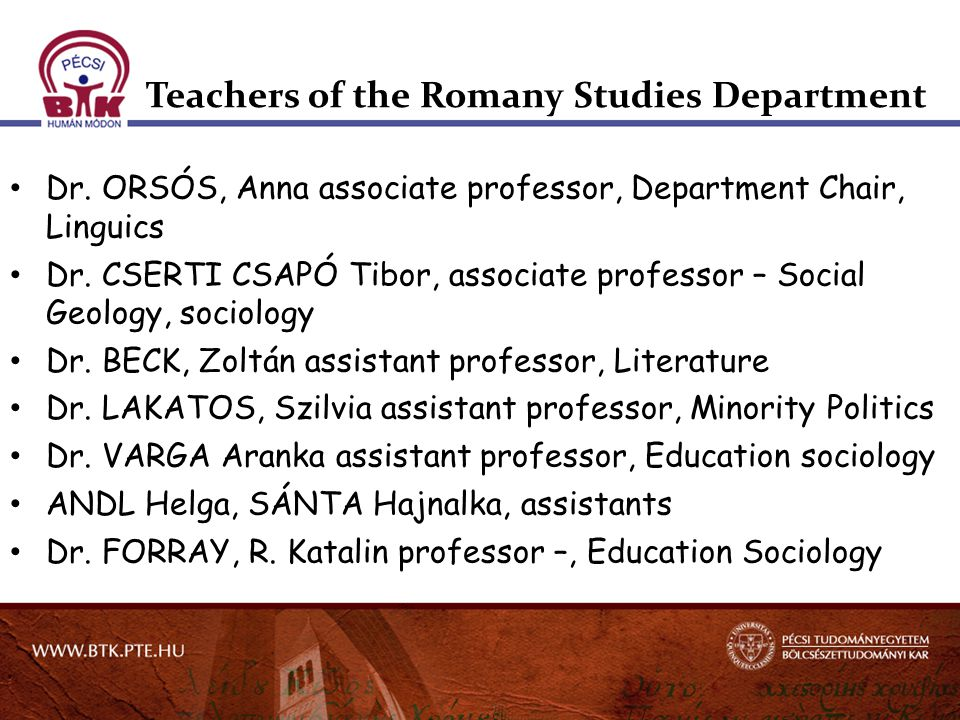 Teachers of the Romany Studies Department Dr.