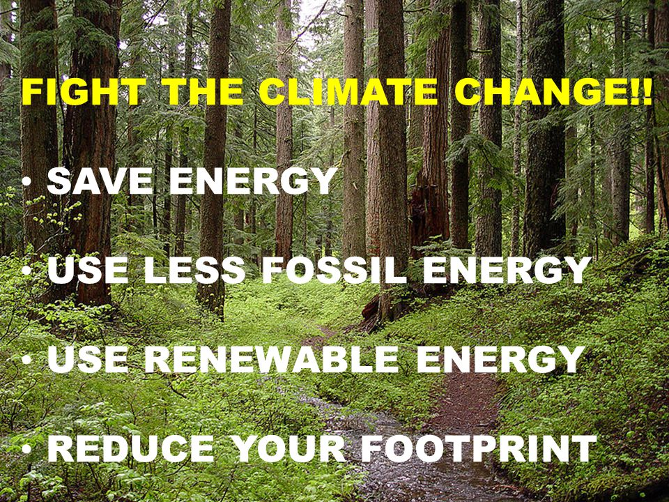 FIGHT THE CLIMATE CHANGE!.