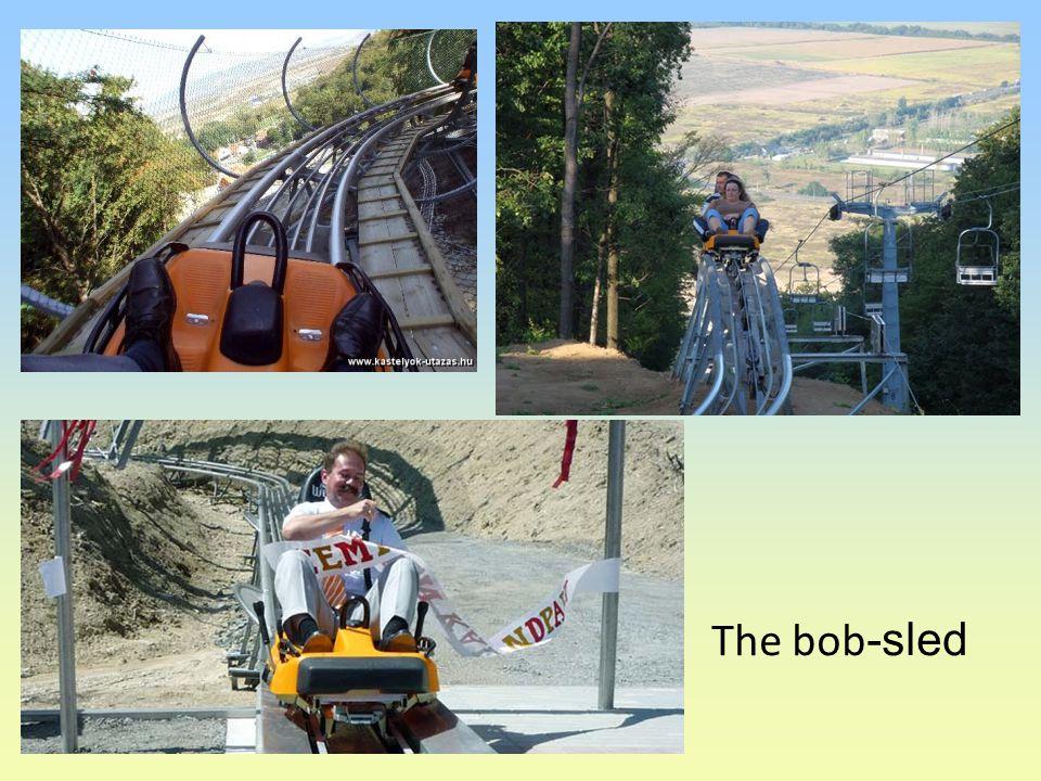 The bob -sled