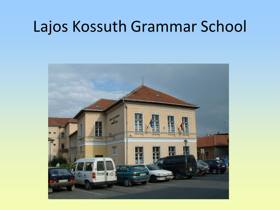 Lajos Kossuth Grammar School