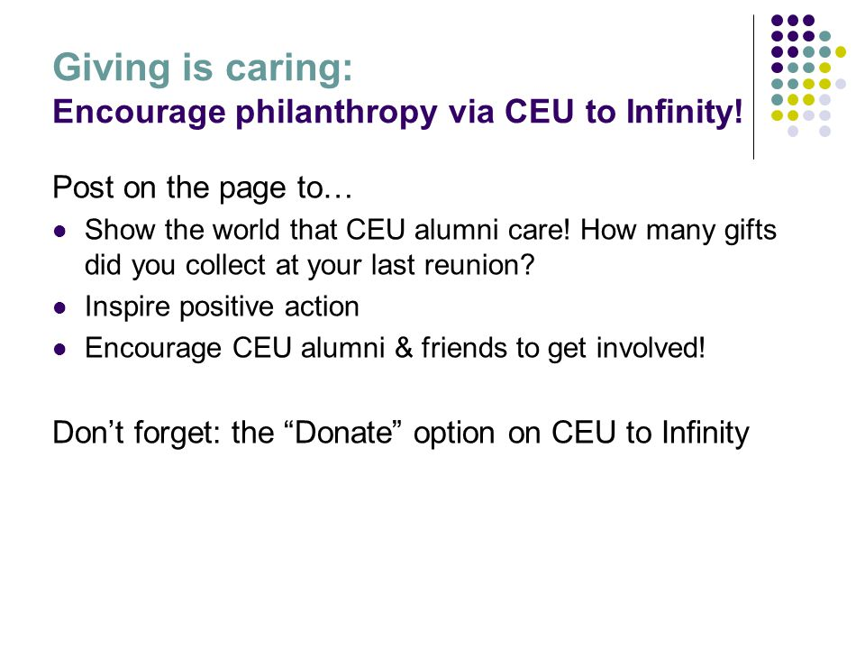 Giving is caring: Encourage philanthropy via CEU to Infinity.