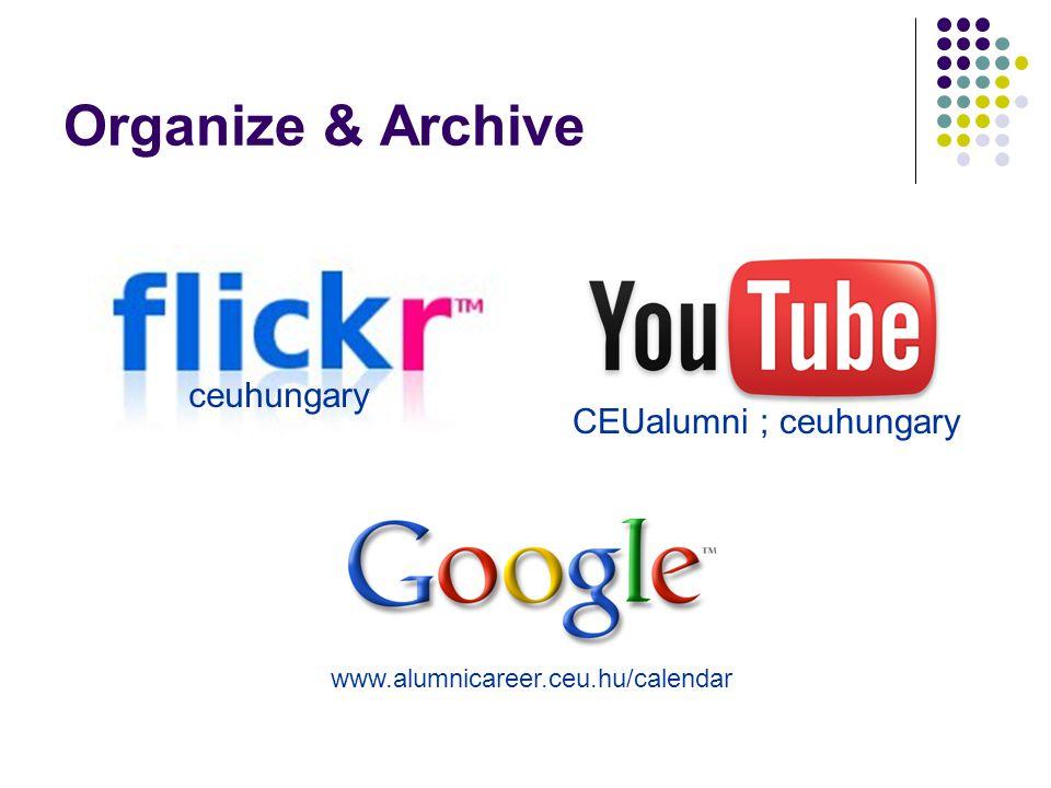 Organize & Archive ceuhungary CEUalumni ; ceuhungary www.alumnicareer.ceu.hu/calendar