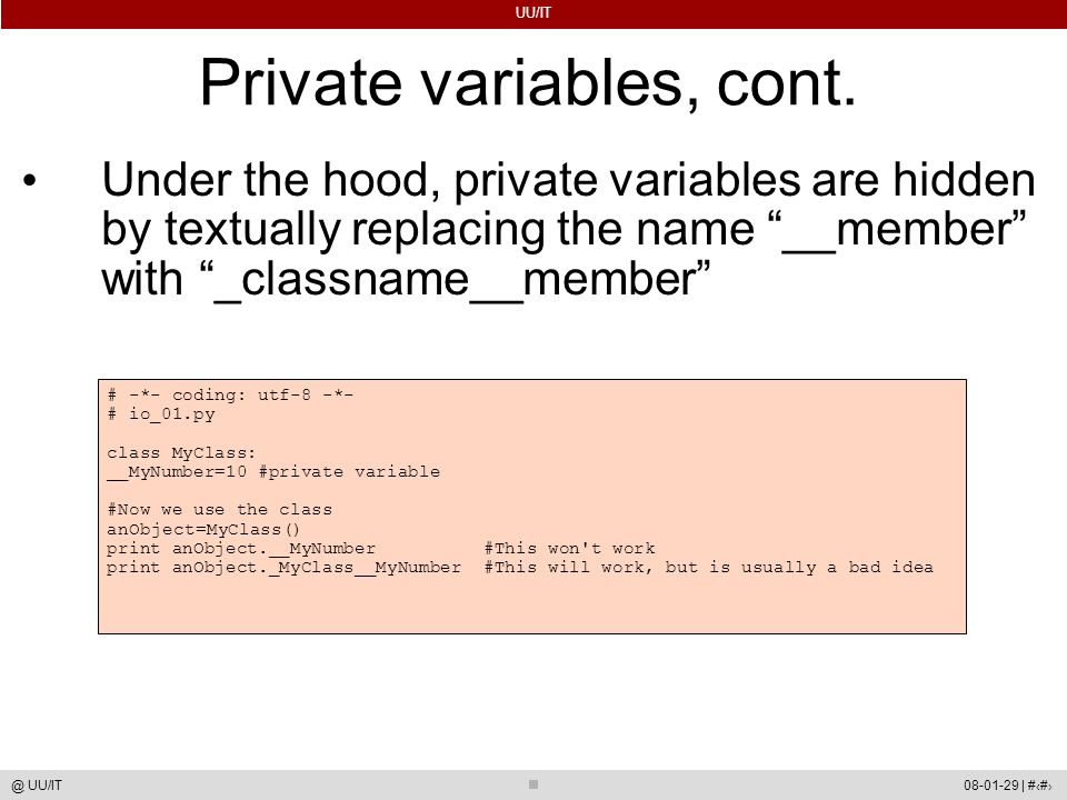 UU/IT 08-01-29 | #46@ UU/IT Private variables, cont.