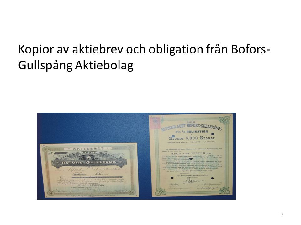 Kopior av aktiebrev och obligation från Bofors- Gullspång Aktiebolag 7
