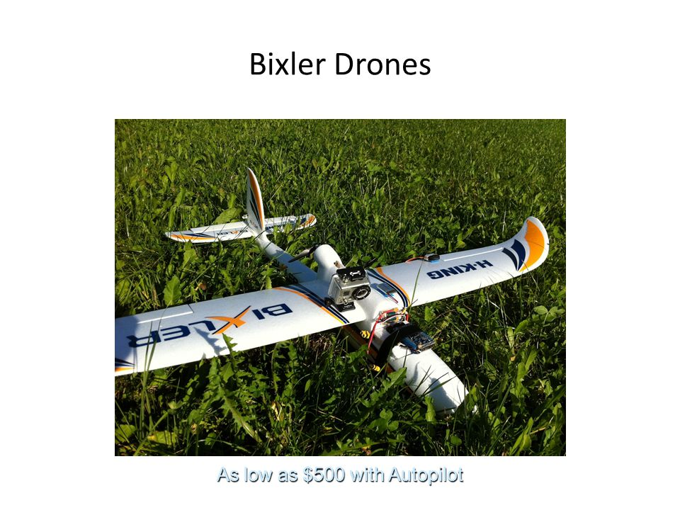 Bixler Drones As low as $500 with Autopilot