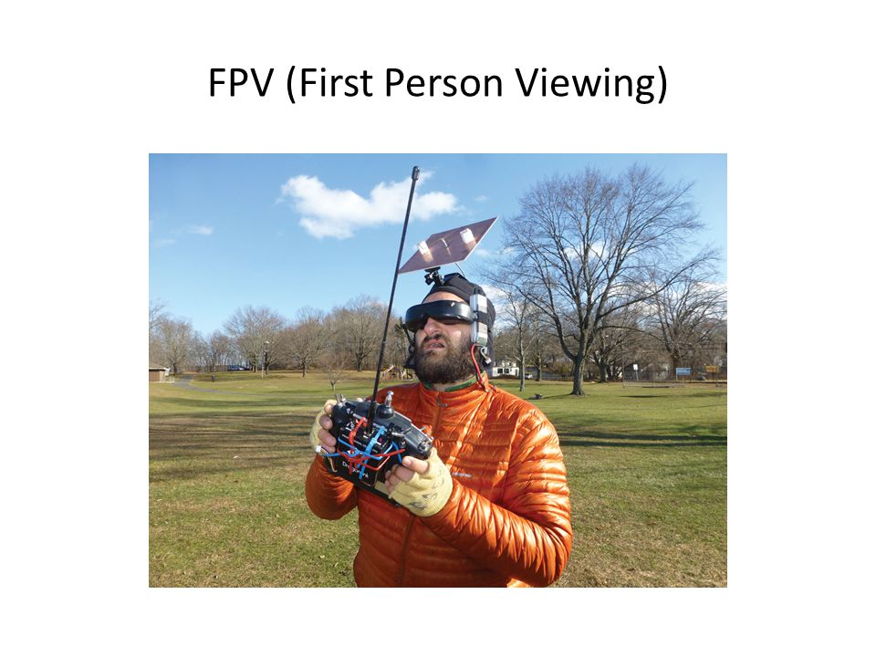 FPV (First Person Viewing)