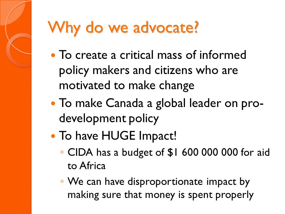 Why do we advocate.