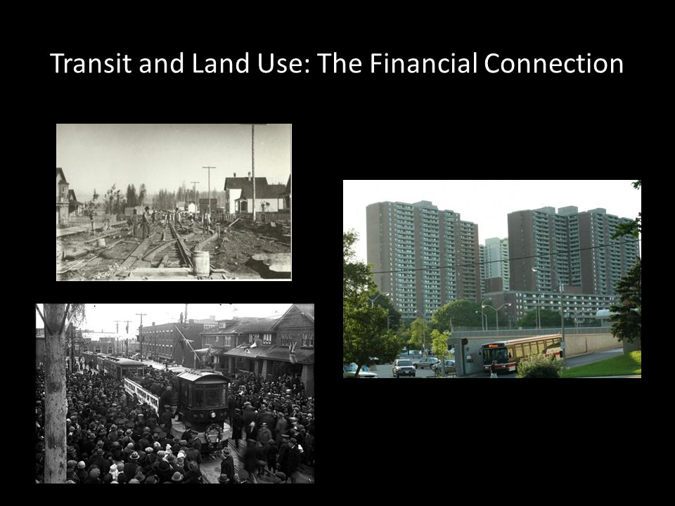 Transit and Land Use: The Financial Connection