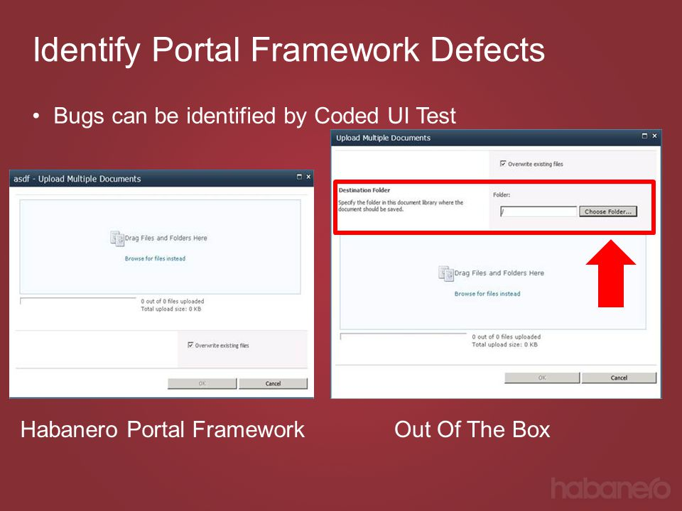 Identify Portal Framework Defects Bugs can be identified by Coded UI Test Habanero Portal FrameworkOut Of The Box
