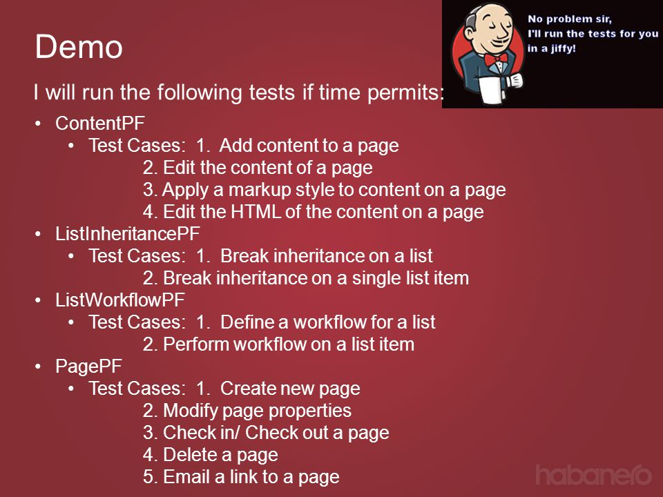 Demo ContentPF Test Cases: 1. Add content to a page 2. Edit the content of a page 3. Apply a markup style to content on a page 4. Edit the HTML of the