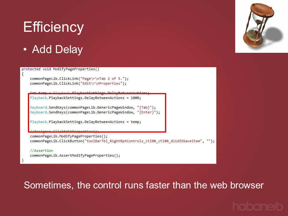 Efficiency Add Delay Sometimes, the control runs faster than the web browser