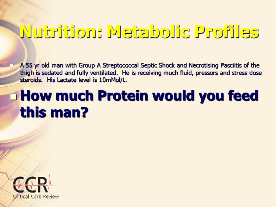 Nutrition: Metabolic Profiles His Carbohydrate Metabolism has changed has changed.