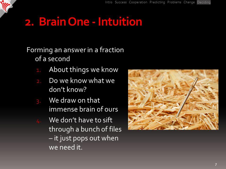 Intro Success Cooperation Predicting Problems Change Deciding 3.