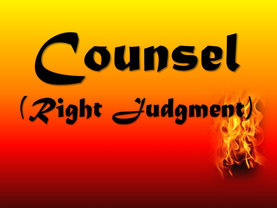 Counsel (Right Judgment)