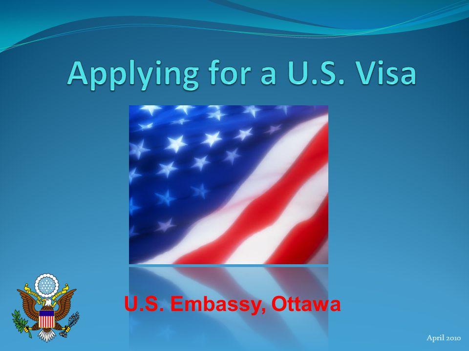 April 2010 U.S. Embassy, Ottawa