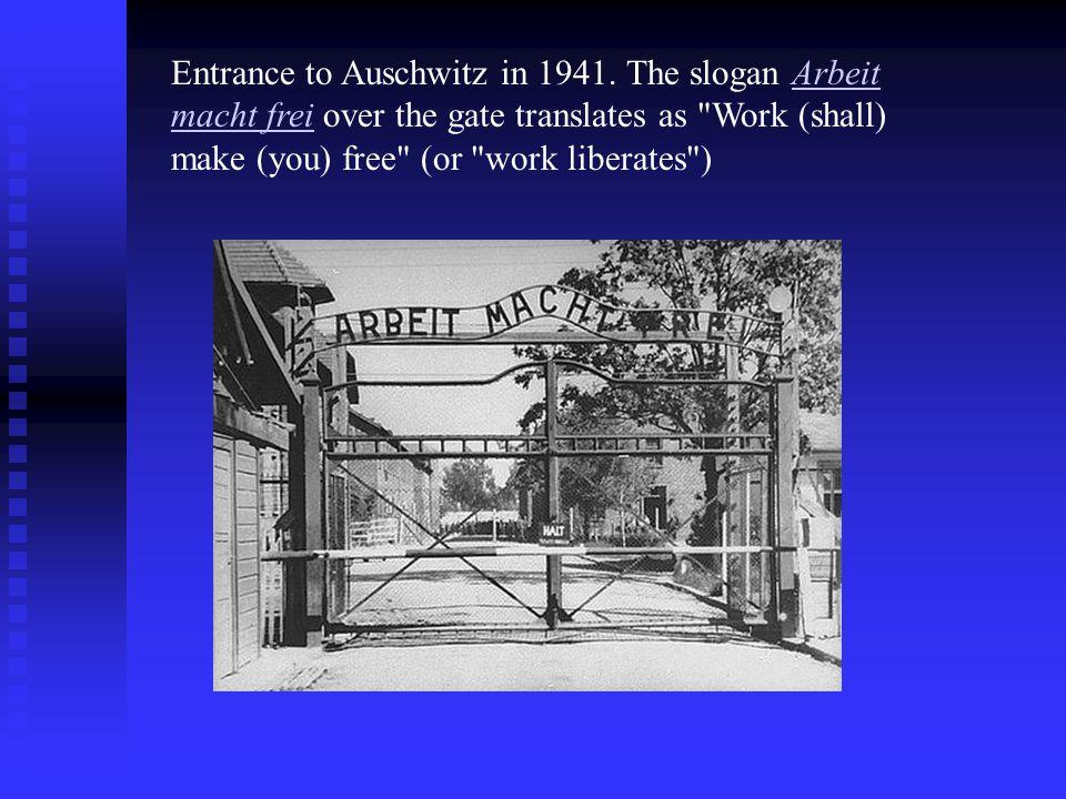 Entrance to Auschwitz in 1941.