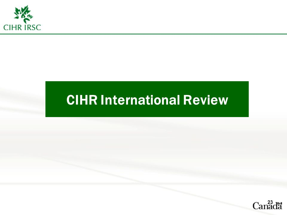 CIHR International Review 23