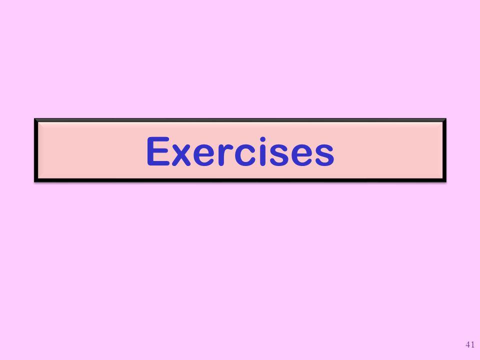 Exercises 41