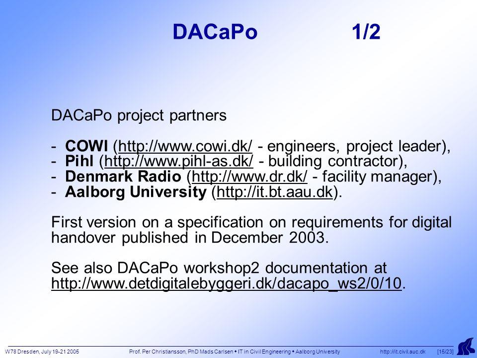 W78 Dresden, July 19-21 2005 Prof.
