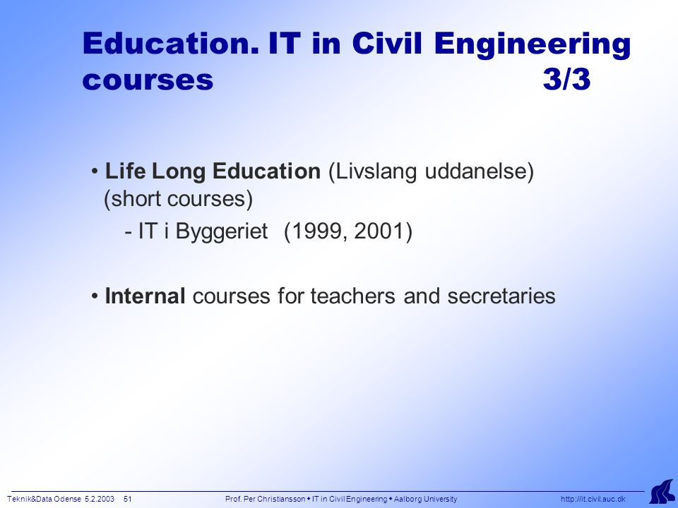 Teknik&Data Odense 5.2.2003 51 Prof.