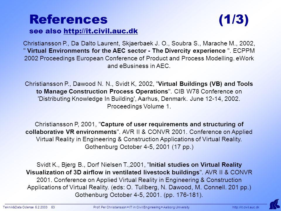 Teknik&Data Odense 5.2.2003 53 Prof.