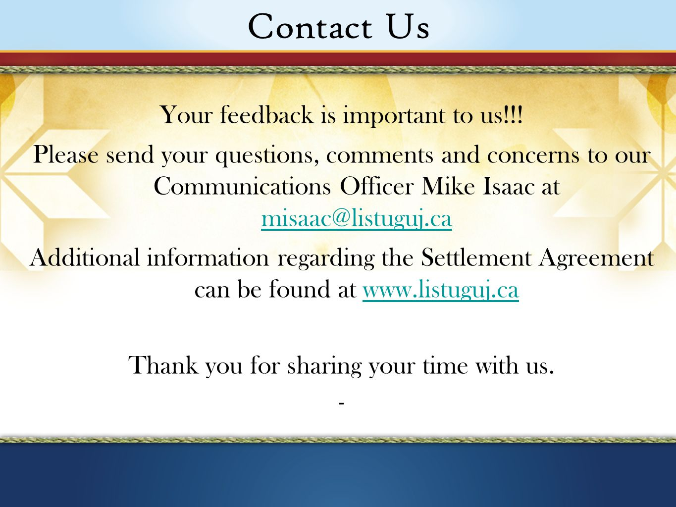 Contact Us Your feedback is important to us!!.