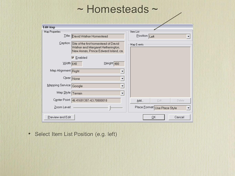 ~ Homesteads ~ Select Item List Position (e.g. left)