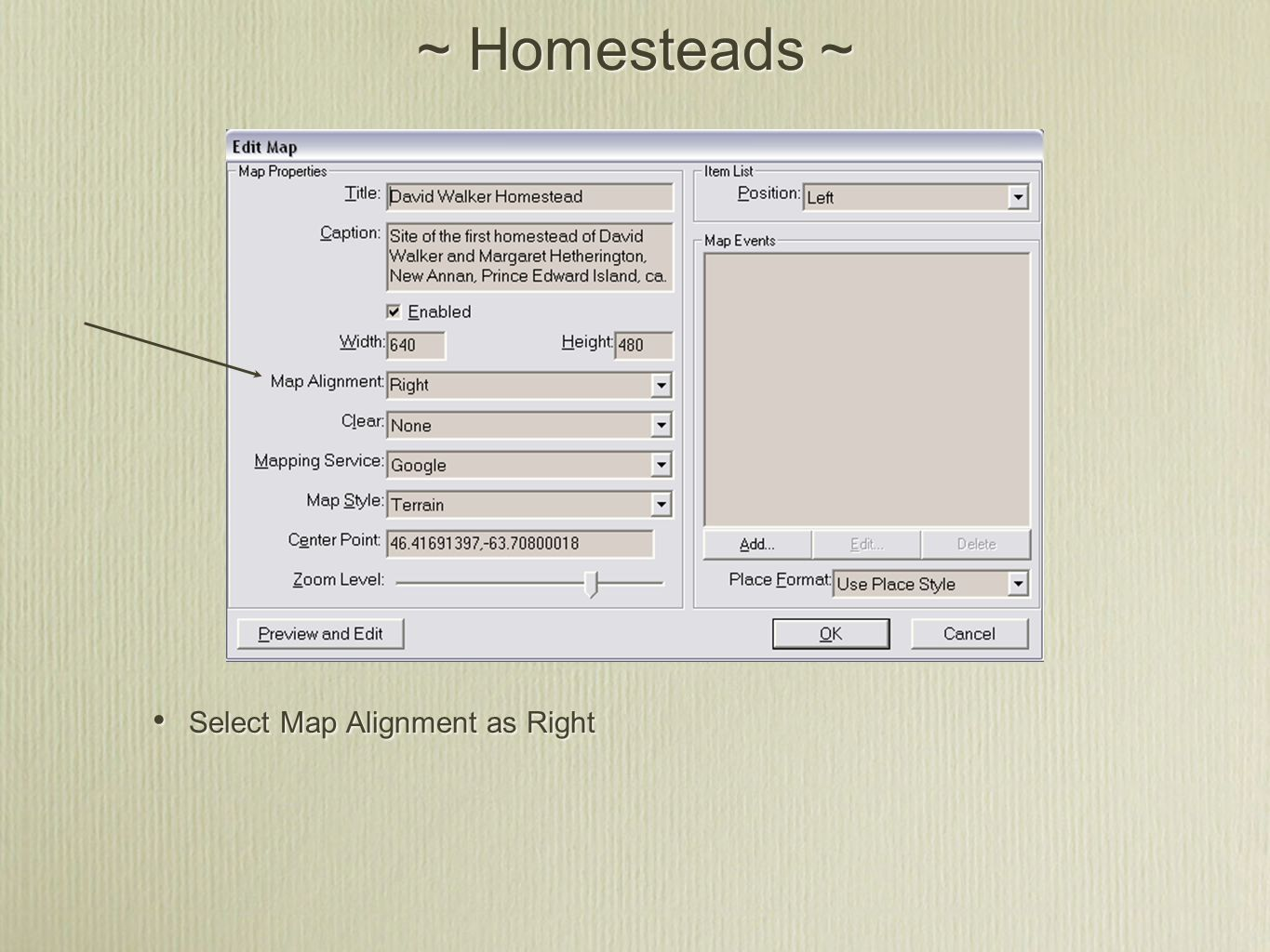 ~ Homesteads ~ Select Map Alignment as Right