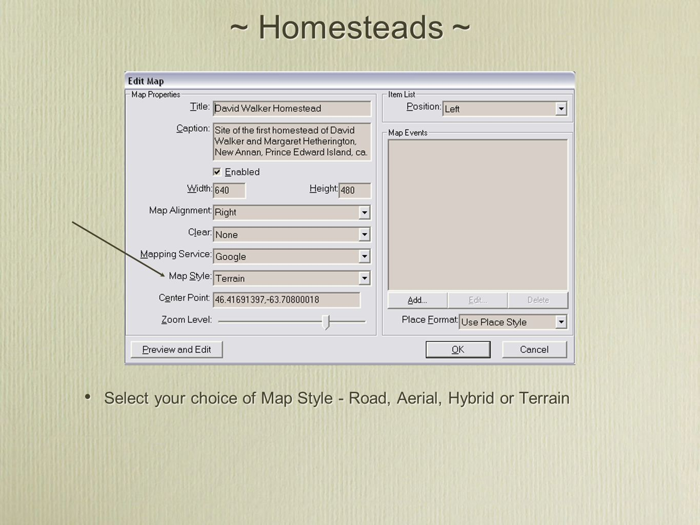 ~ Homesteads ~ Select your choice of Map Style - Road, Aerial, Hybrid or Terrain