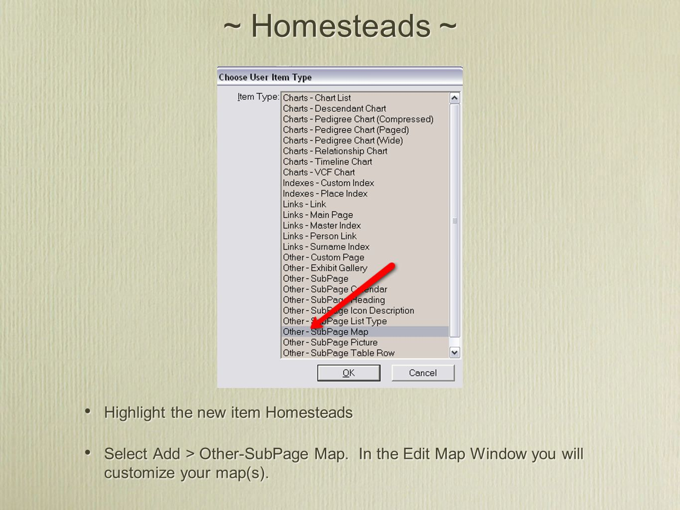 ~ Homesteads ~ Shortly, you will see a window with your selected location.