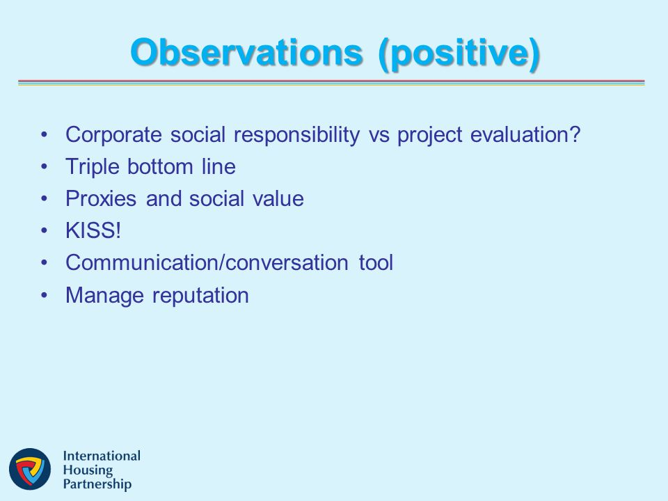 Observations (positive) Corporate social responsibility vs project evaluation.