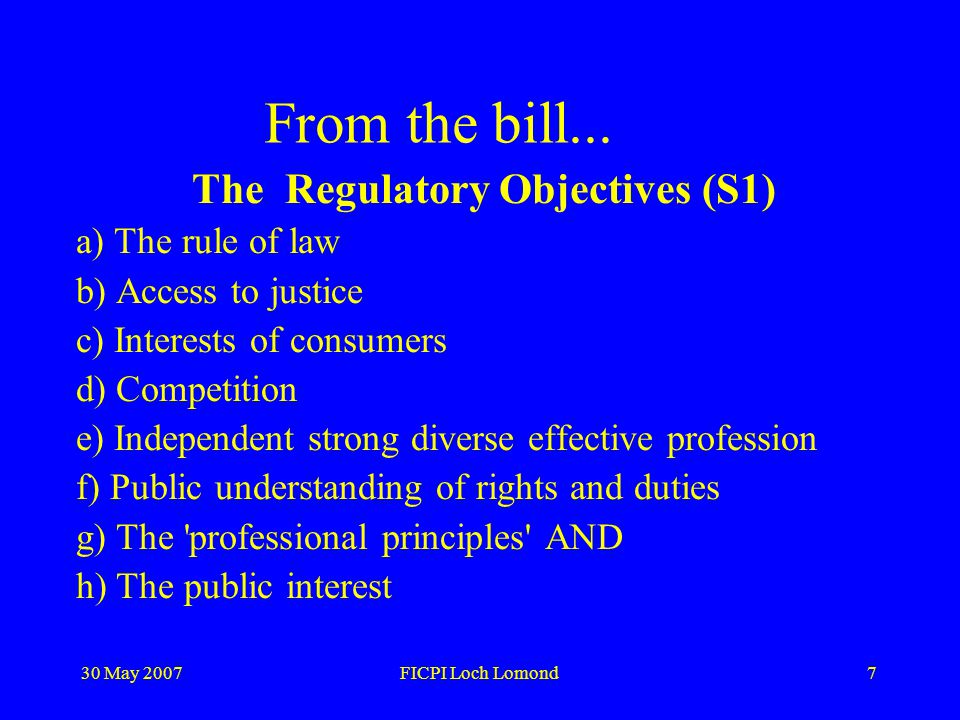 30 May 2007FICPI Loch Lomond18 ABSs – Walmart law cAlternative Business Structures Promoting competition – too many inhibiting professional rules Cautious partial liberalisation