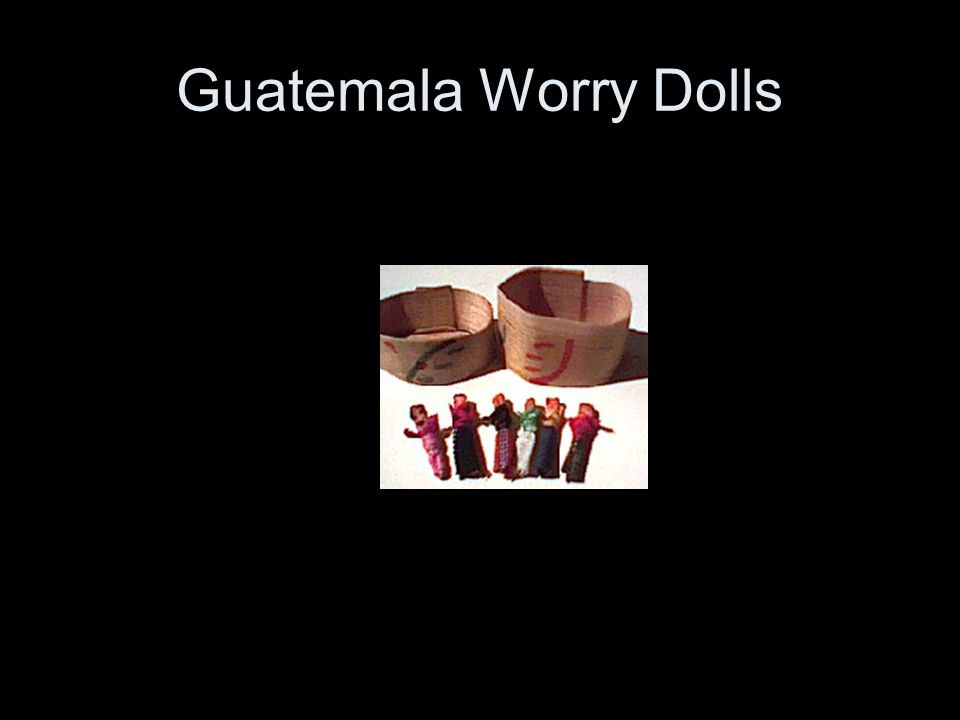 Guatemala Worry Dolls