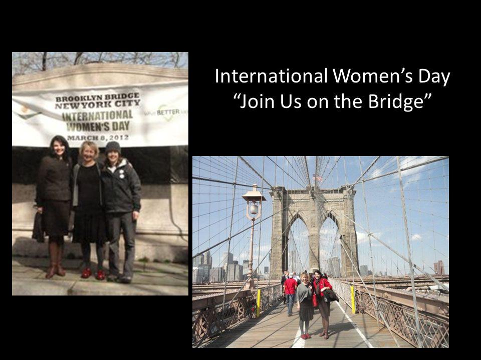 International Women's Day Join Us on the Bridge