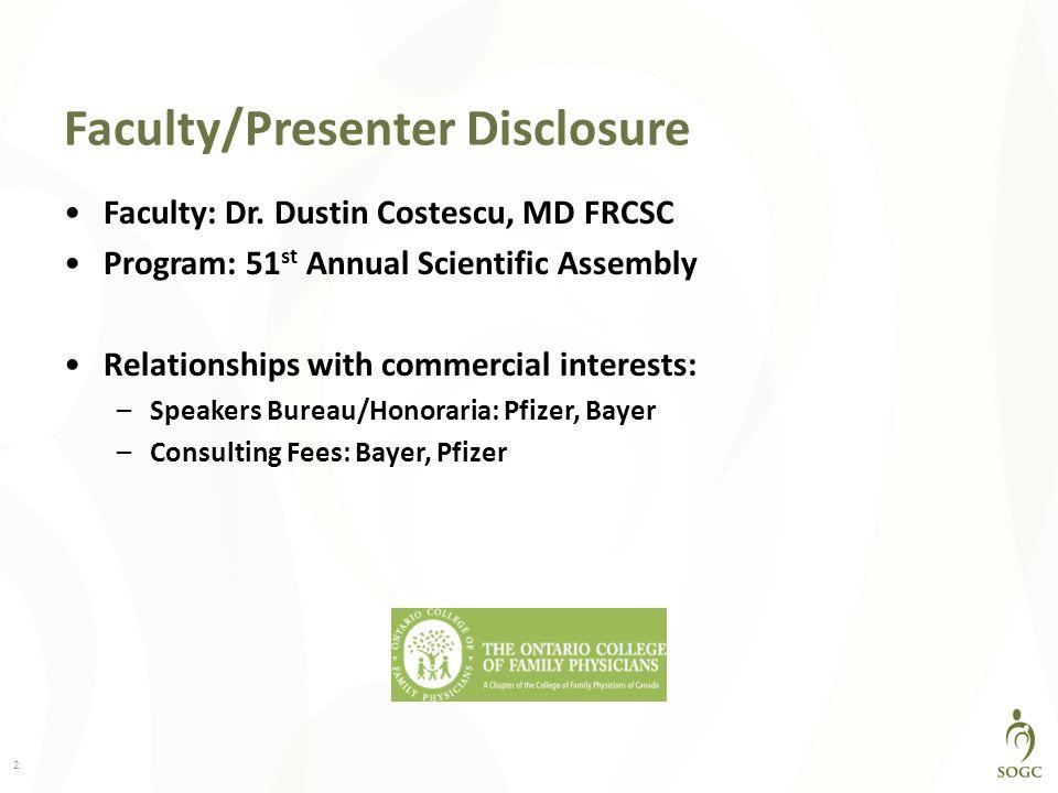 Faculty/Presenter Disclosure Faculty: Dr.