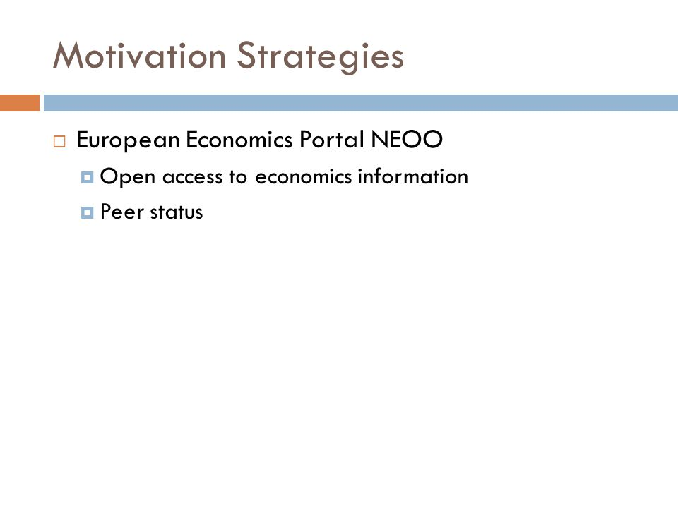 Motivation Strategies  European Economics Portal NEOO  Open access to economics information  Peer status