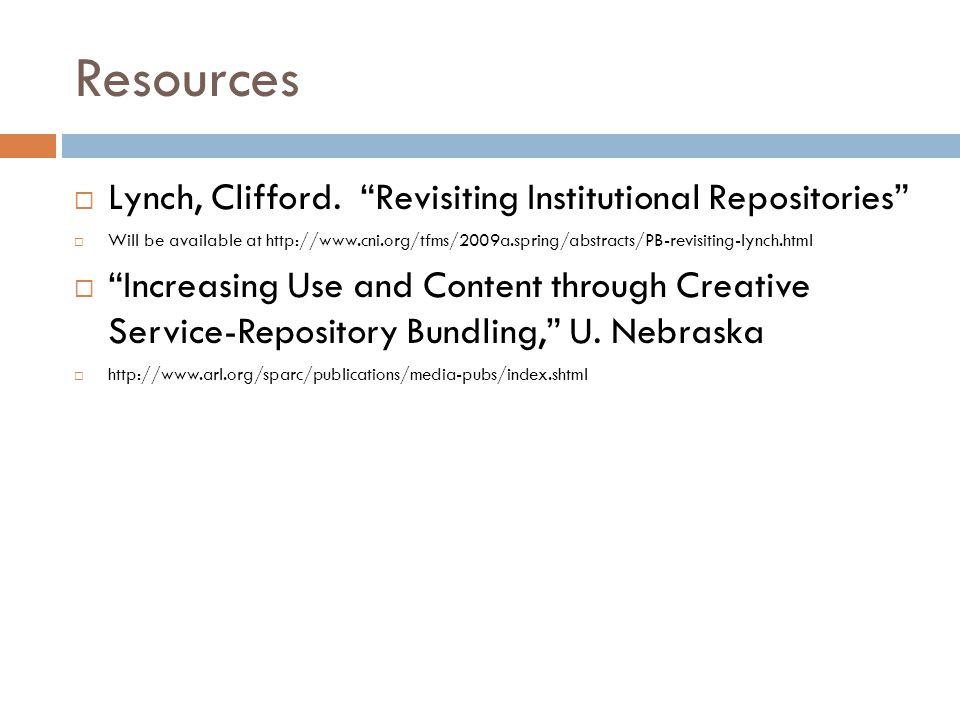 Resources  Lynch, Clifford.