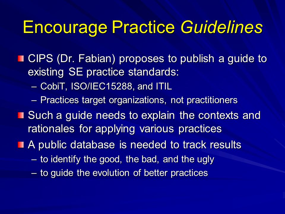 Encourage Practice Guidelines CIPS (Dr.