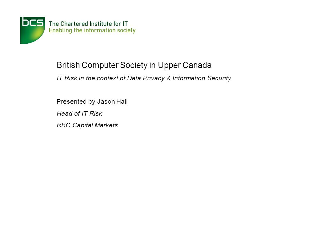 IT Risk – The Root of Information Security & Privacy A REBRANDING OF INFORMATION SECURITY?