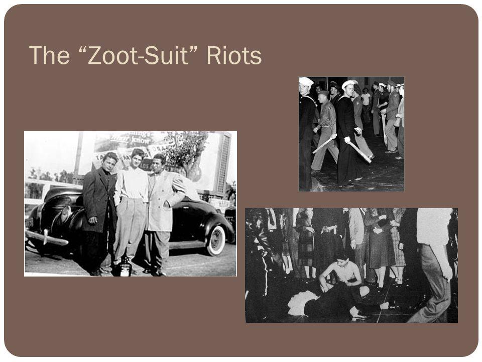 The Zoot-Suit Riots