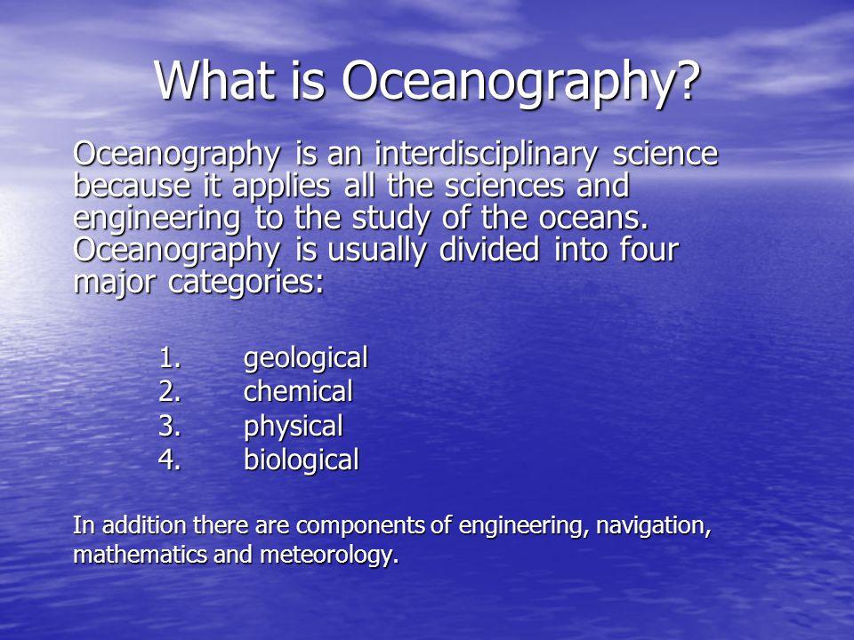 Why Study Oceanography.