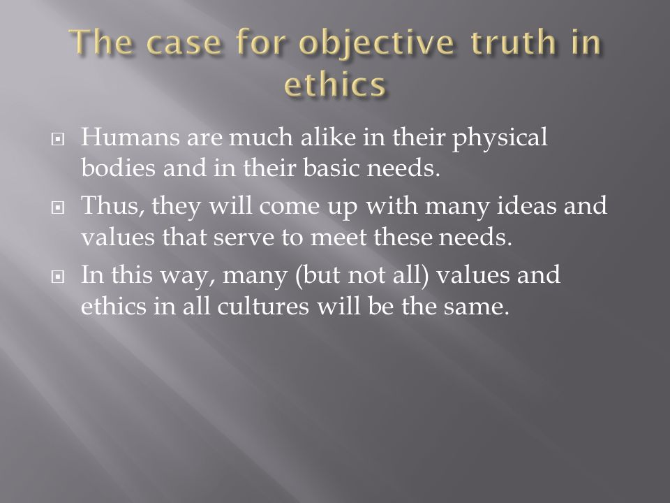  Humans are much alike in their physical bodies and in their basic needs.